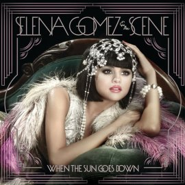 Selena Gomez When the Sun Goes Down Album Cover
