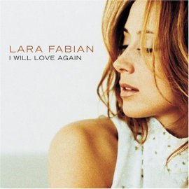 Lara Fabian - I Will Love Again (Single Cover)