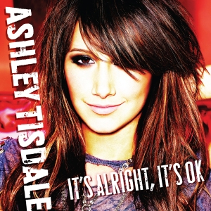 Ashley Tisdale - It's Alright, It's OK (Single Cover)