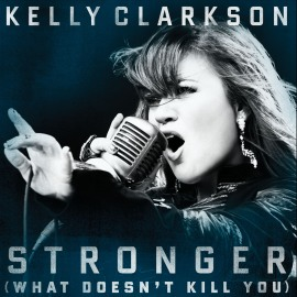 Kelly Clarkson - Stronger (What Doesn't Kill You) [Single Cover]