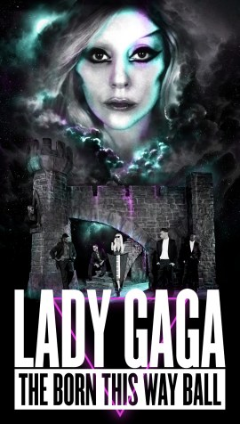 Lady Gaga The Born This Way Ball Tour Poster