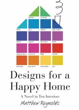 Designs for a Happy Home written by Matthew Reynolds