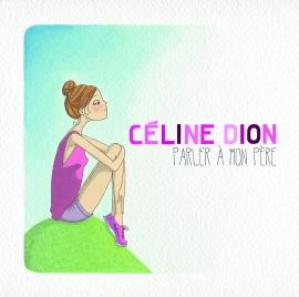 Céline Dion parler à mon pére