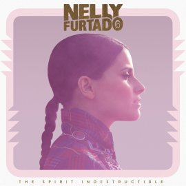 Nelly Furtado the Spirit Indestructible Album